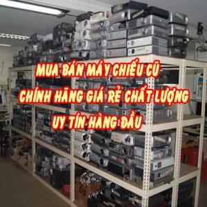 Mua bán máy chiếu cũ chính hãng chất lượng cao, giá rẻ, bảo hành uy tín