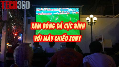 Xem bóng đá chất lượng tuyệt vời với máy chiếu Sony