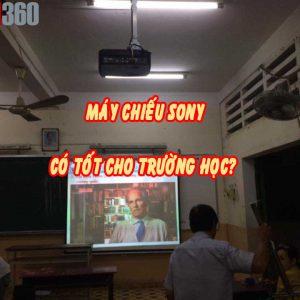 Lựa chọn máy chiếu Sony cho trường học có tốt không?