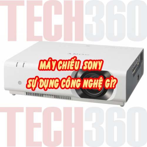máy chiếu sony sử dụng công nghệ bóng chiếu nào?