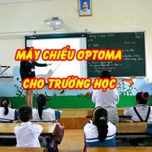 máy chiếu optoma cho trường học