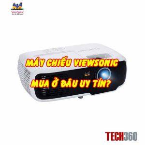 Mua máy chiếu Viewsonic ở đâu uy tín chất lượng?